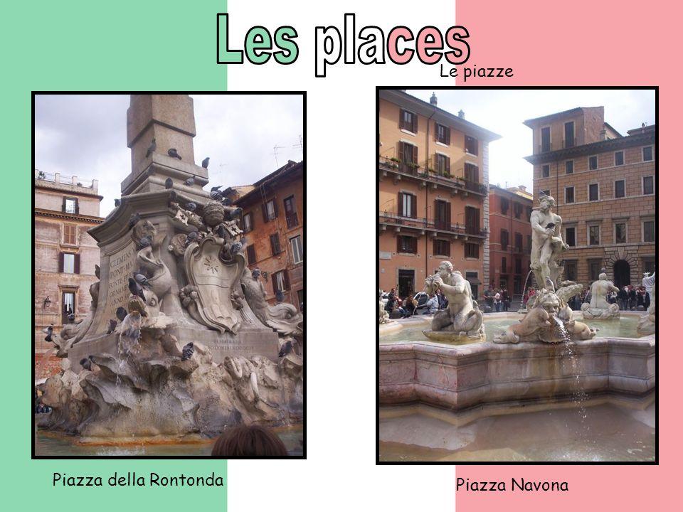 Piazza della Rontonda Piazza Navona Le piazze