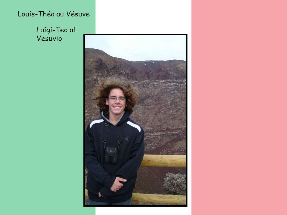 Louis-Théo au Vésuve Luigi-Teo al Vesuvio