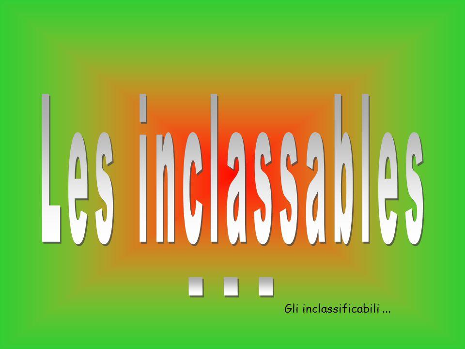 Gli inclassificabili...