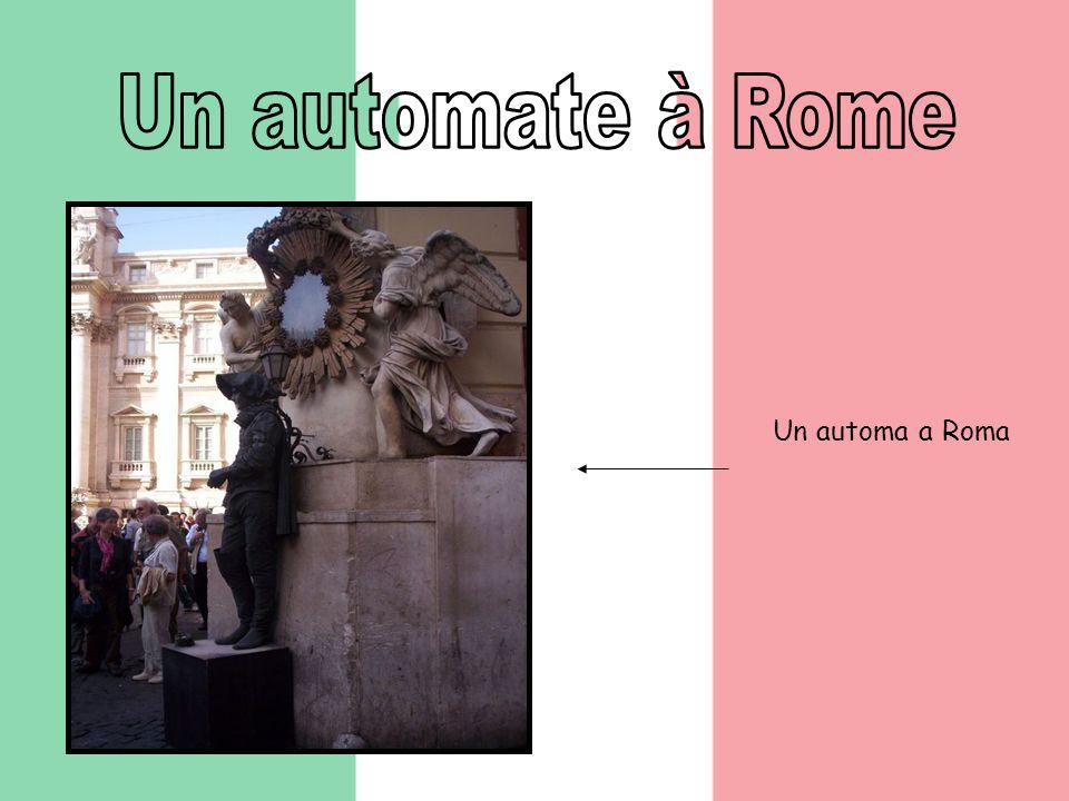 Un automa a Roma