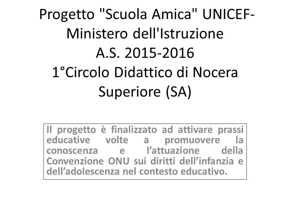 Progetto Scuola Amica UNICEF- Ministero dell Istruzione A.S.