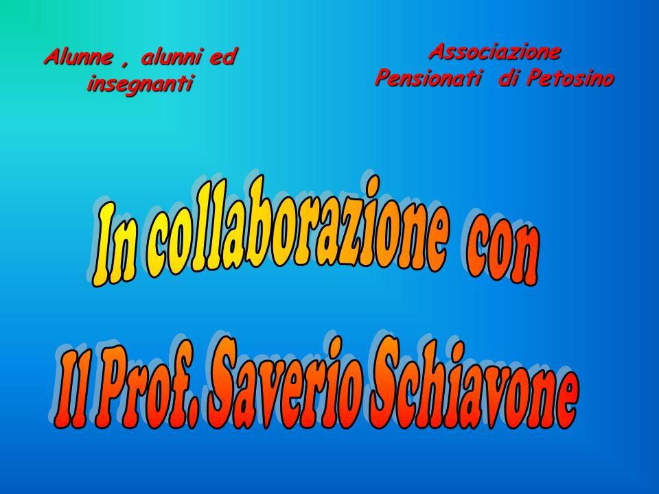 Associazione Pensionati di Petosino Alunne, alunni ed insegnanti