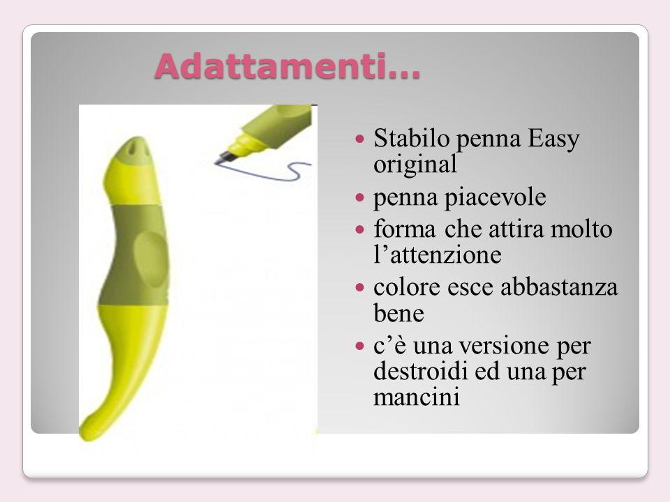 Adattamenti… Stabilo penna Easy original penna piacevole forma che attira molto l'attenzione colore esce abbastanza bene c'è una versione per destroidi ed una per mancini
