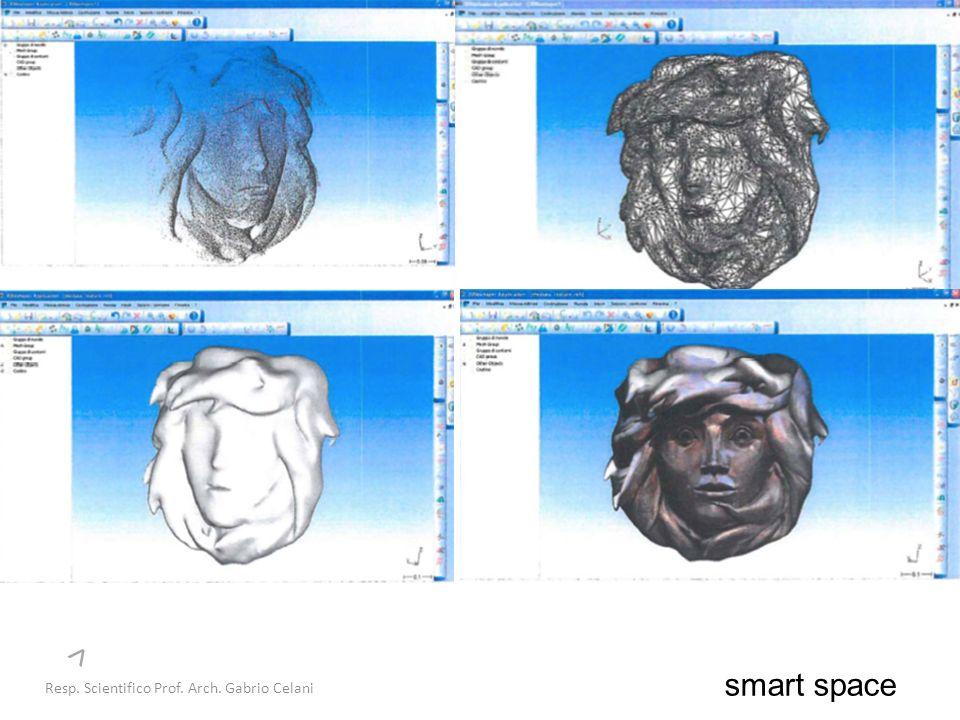 smart space Resp. Scientifico Prof. Arch. Gabrio Celani >