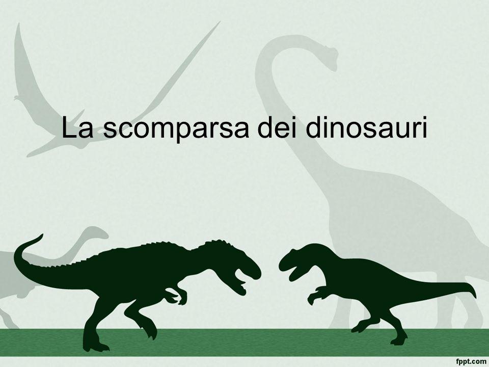 Preferenza La scomparsa dei dinosauri. Di che cosa parleremo Le teorie sull  ID36
