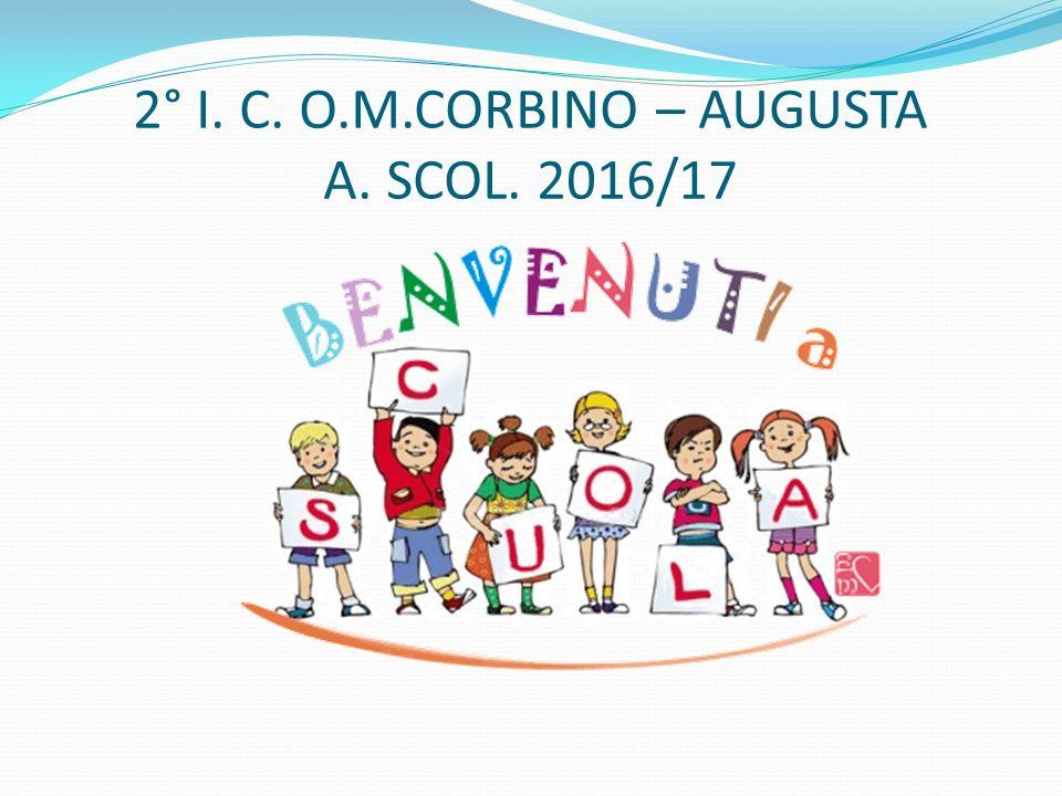 2° I. C. O.M.CORBINO – AUGUSTA A. SCOL. 2016/17