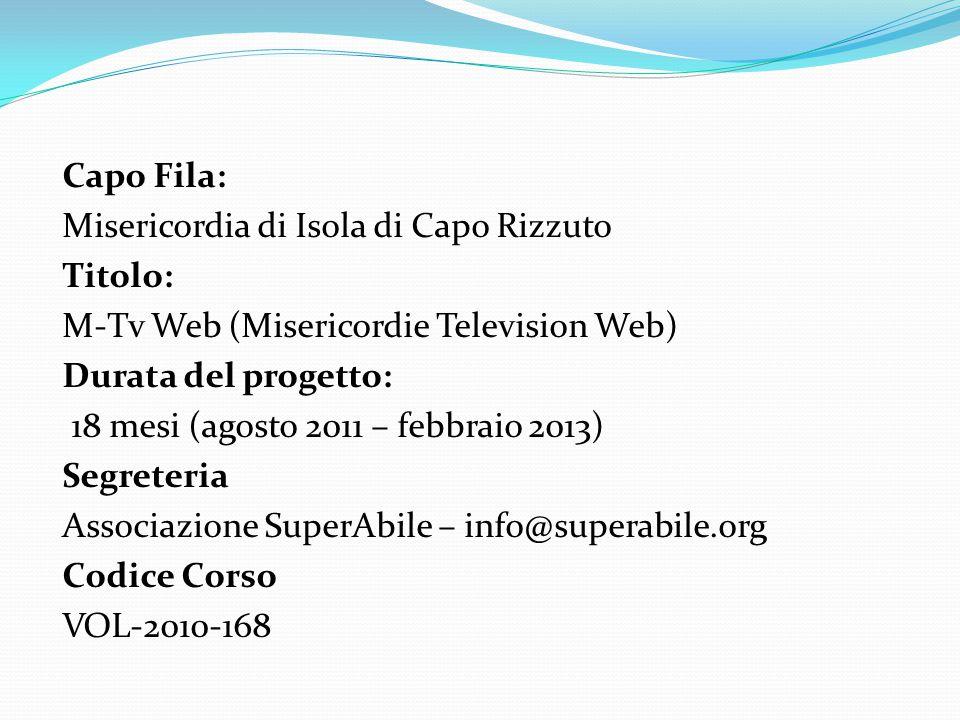 Gli obiettivi Rafforzare la rete delle associazioni Calabresi, infatti oltre a quelle descritte nella partnership parteciperanno al programma di rafforzamento tutte le Misericordie della Calabria e altre associazioni che storicamente collaborano con le Misericordie.
