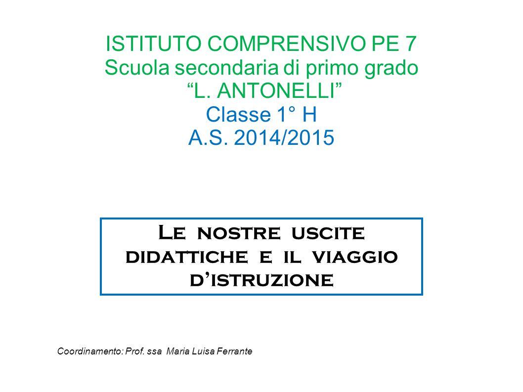 ISTITUTO COMPRENSIVO PE 7 Scuola secondaria di primo grado L.