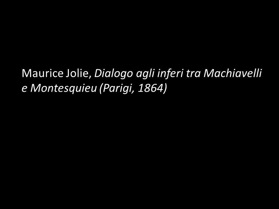 Maurice Jolie, Dialogo agli inferi tra Machiavelli e Montesquieu (Parigi, 1864)