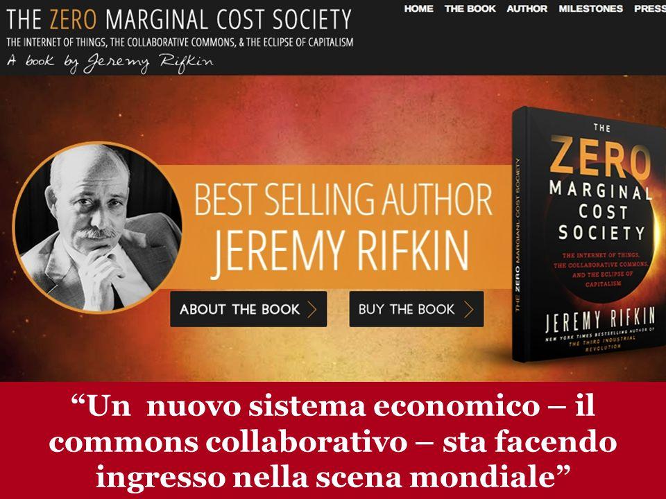 www.collaboriamo.org Un nuovo sistema economico – il commons collaborativo – sta facendo ingresso nella scena mondiale