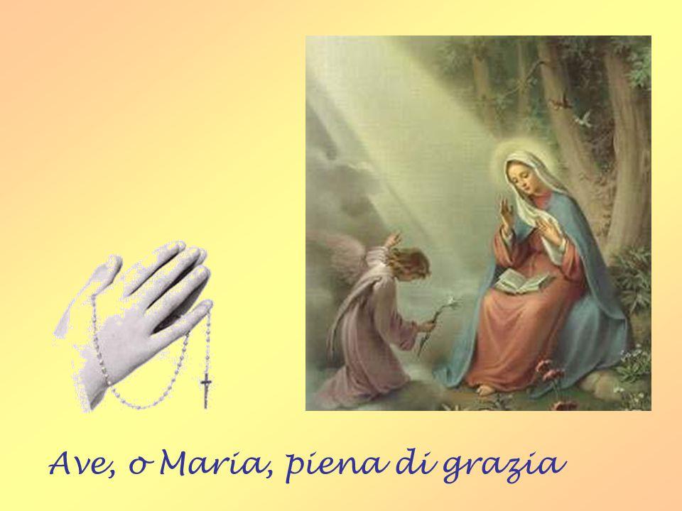 L'Ave Maria è il bacio più bello che diamo alla Madonna!