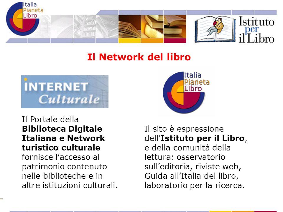 Il Portale della Biblioteca Digitale Italiana e Network turistico culturale fornisce l'accesso al patrimonio contenuto nelle biblioteche e in altre is