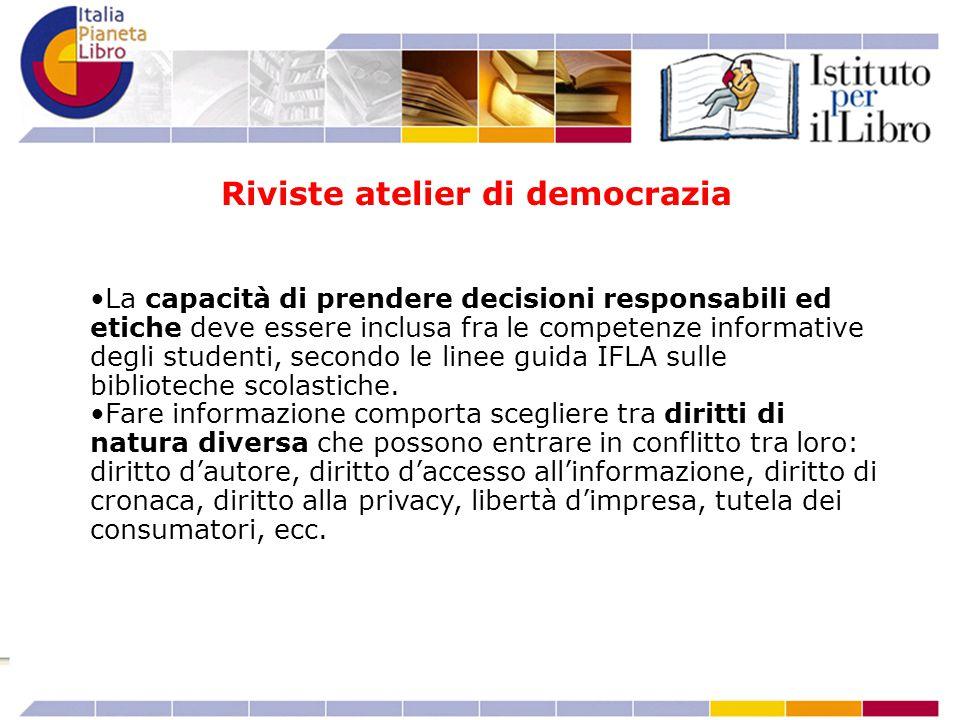 La capacità di prendere decisioni responsabili ed etiche deve essere inclusa fra le competenze informative degli studenti, secondo le linee guida IFLA