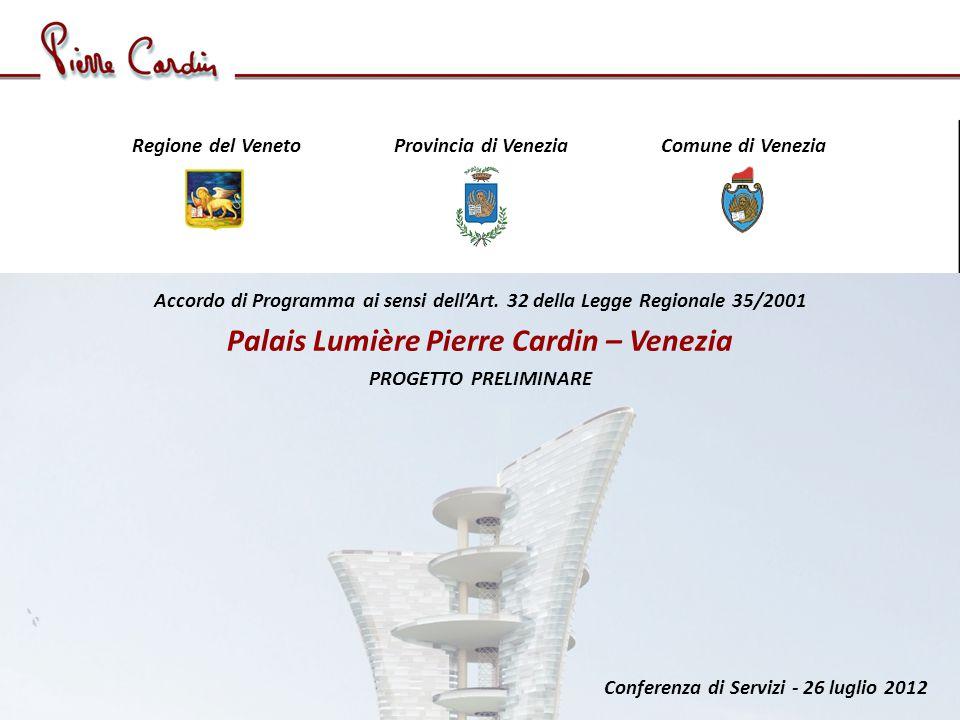 Conferenza di Servizi - 26 luglio 2012 Regione del Veneto Provincia di Venezia Comune di Venezia Accordo di Programma ai sensi dellArt.