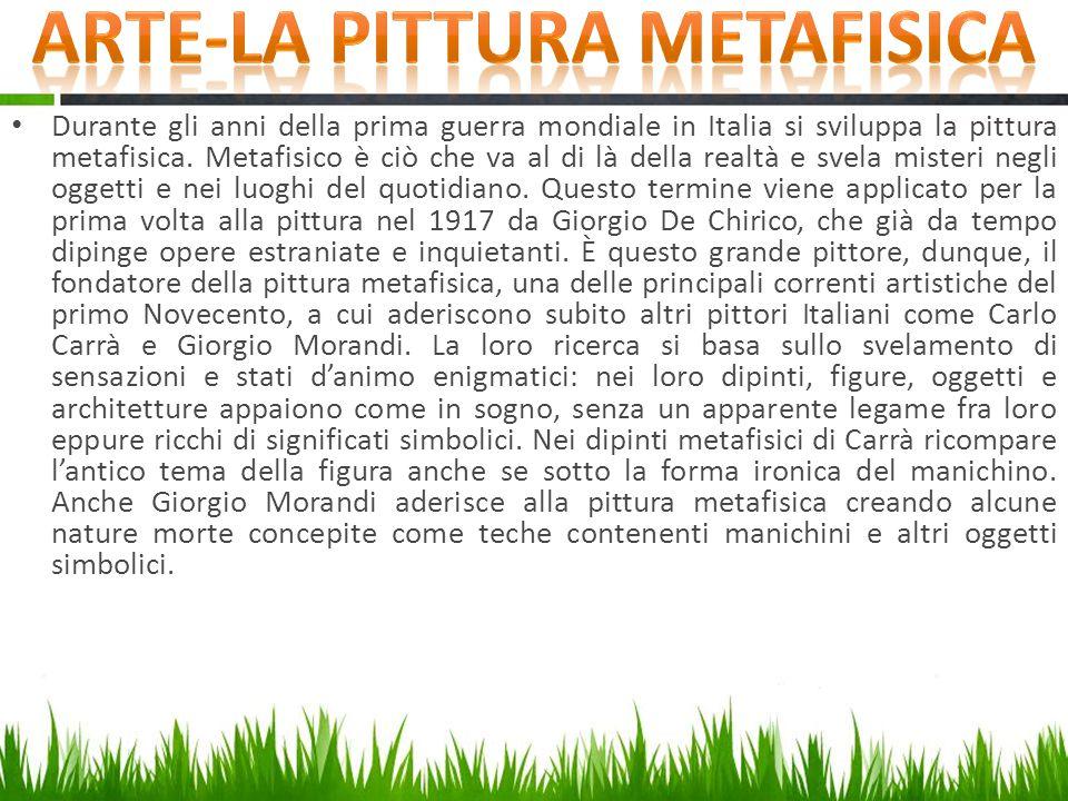 Durante gli anni della prima guerra mondiale in Italia si sviluppa la pittura metafisica. Metafisico è ciò che va al di là della realtà e svela mister