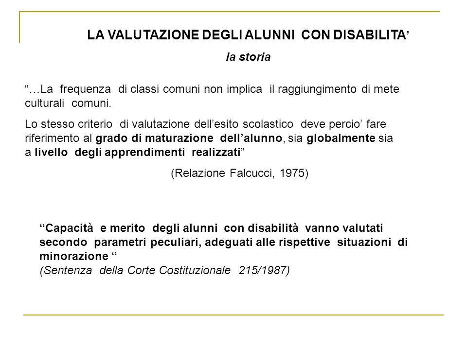Capacità e merito degli alunni con disabilità vanno valutati secondo parametri peculiari, adeguati alle rispettive situazioni di minorazione (Sentenza
