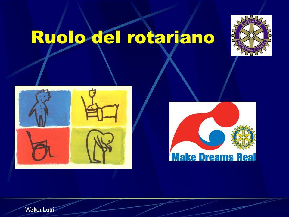 Walter Lutri Ruolo del rotariano