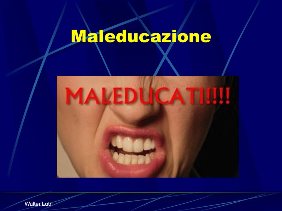 Walter Lutri Maleducazione