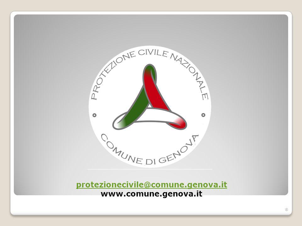 8 protezionecivile@comune.genova.it protezionecivile@comune.genova.it www.comune.genova.it