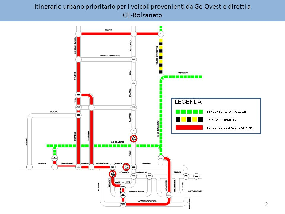 2 Itinerario urbano prioritario per i veicoli provenienti da Ge-Ovest e diretti a GE-Bolzaneto 2