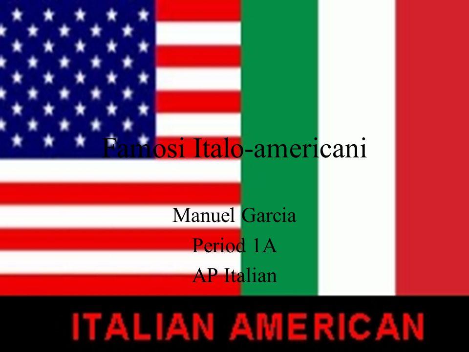 Famosi Italo-americani Manuel Garcia Period 1A AP Italian