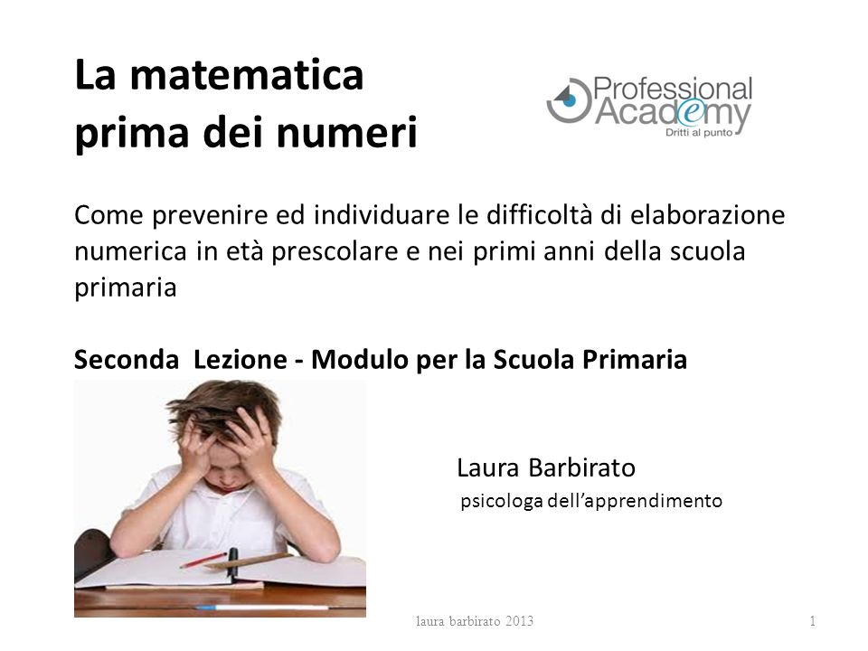La matematica prima dei numeri Come prevenire ed individuare le difficoltà di elaborazione numerica in età prescolare e nei primi anni della scuola pr