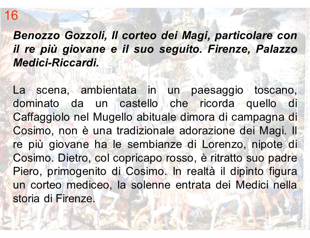 Benozzo Gozzoli, Il corteo dei Magi, particolare con il re più giovane e il suo seguito. Firenze, Palazzo Medici Riccardi. La scena, ambientata in un