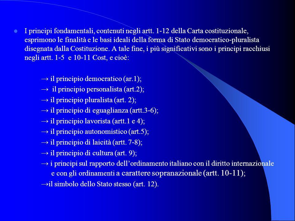 I principi fondamentali, contenuti negli artt.
