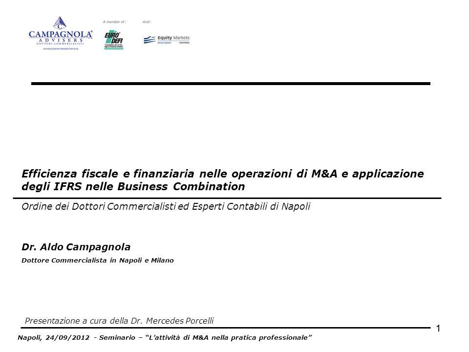 11 Efficienza fiscale e finanziaria nelle operazioni di M&A e applicazione degli IFRS nelle Business Combination Ordine dei Dottori Commercialisti ed