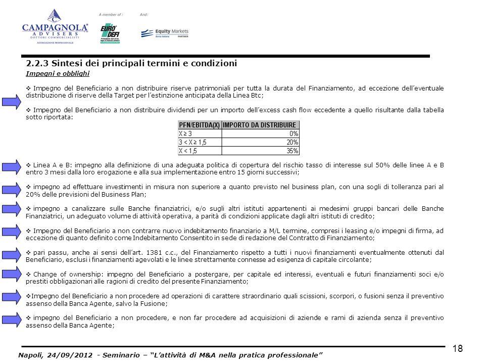 Impegni e obblighi Impegno del Beneficiario a non distribuire riserve patrimoniali per tutta la durata del Finanziamento, ad eccezione delleventuale d