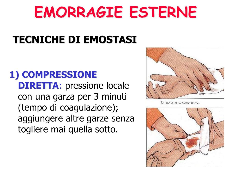 EMORRAGIE ESTERNE EMORRAGIE ESTERNE Come intervenire Pressione diretta sul punto di lesione Sollevamento (di un arto) Compressione a distanza Laccio e