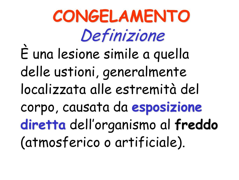 LESIONI DA FREDDO 1) CONGELAMENTO 2) IPOTERMIA/ASSIDERAMENTO LESIONI DA FREDDO 1) CONGELAMENTO 2) IPOTERMIA/ASSIDERAMENTO