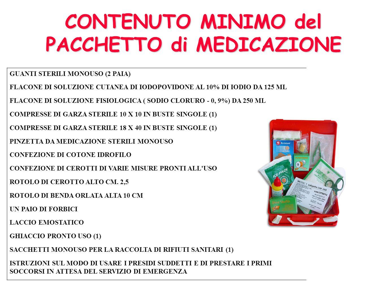 Il DM 388 DEL 15/07/2003 Attrezzature minime di Pronto soccorso Pacchetto di medicazione Cassetta di pronto soccorso E raccomandabile il posizionament
