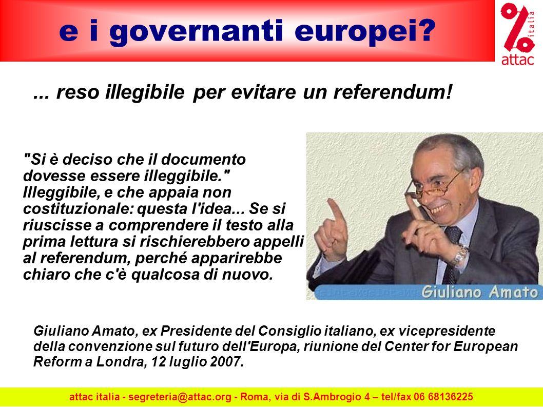 e i governanti europei ... reso illegibile per evitare un referendum.