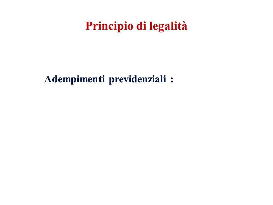 Adempimenti previdenziali : Principio di legalità