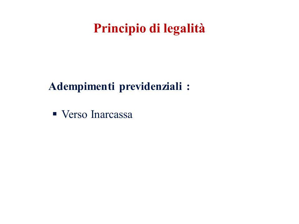 Adempimenti previdenziali : Verso Inarcassa Principio di legalità