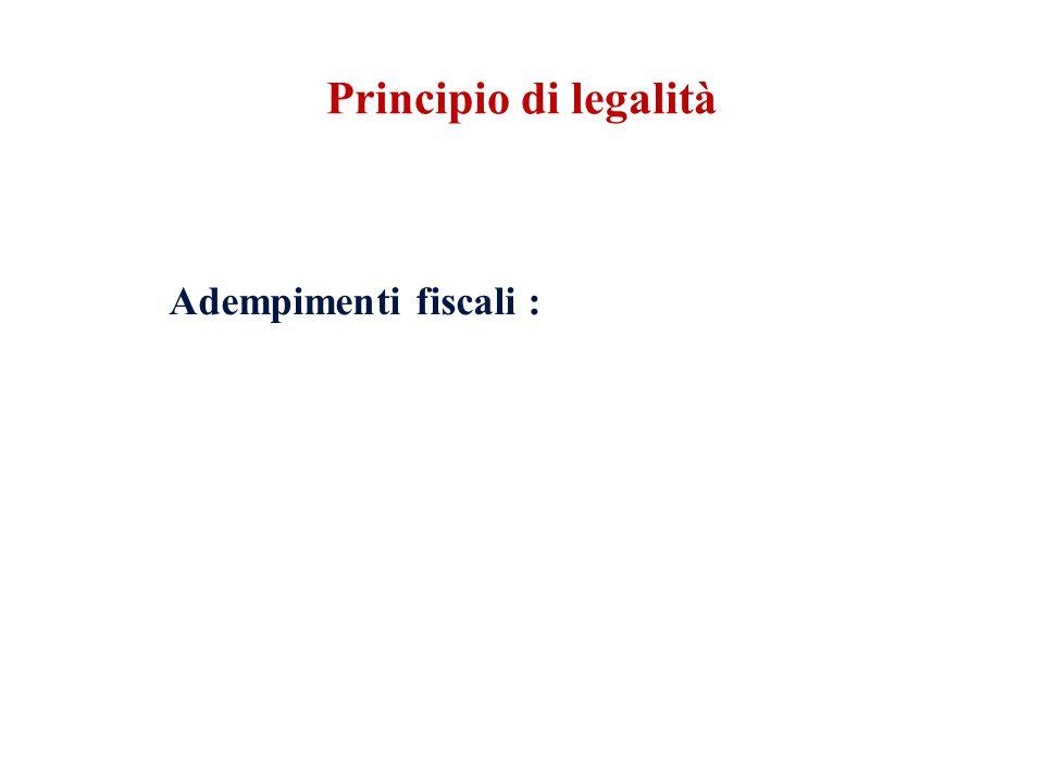 Adempimenti fiscali : Principio di legalità