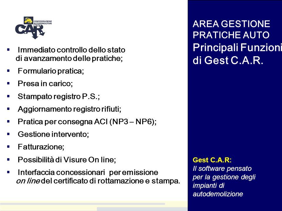 Immediato controllo dello stato di avanzamento delle pratiche; Formulario pratica; Presa in carico; Stampato registro P.S.; Aggiornamento registro rif