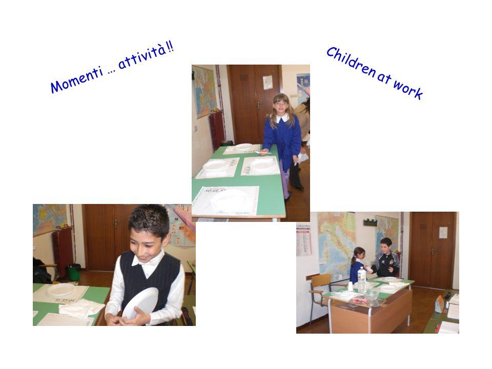 Momenti … attività !! Children at work