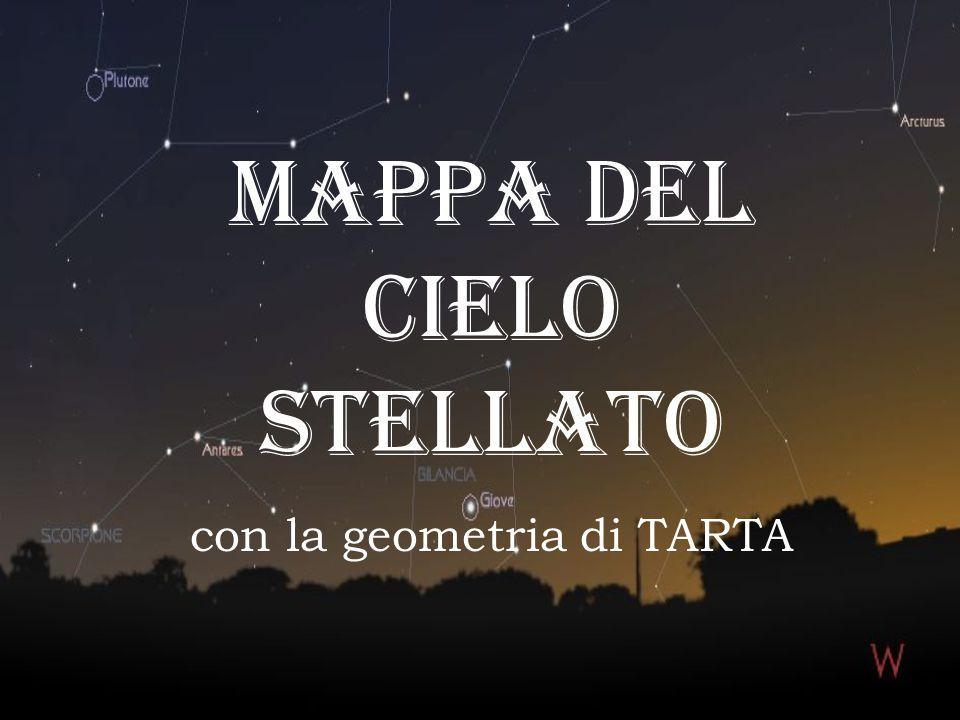 MAPPA DEL CIELO STELLATO con la geometria di TARTA