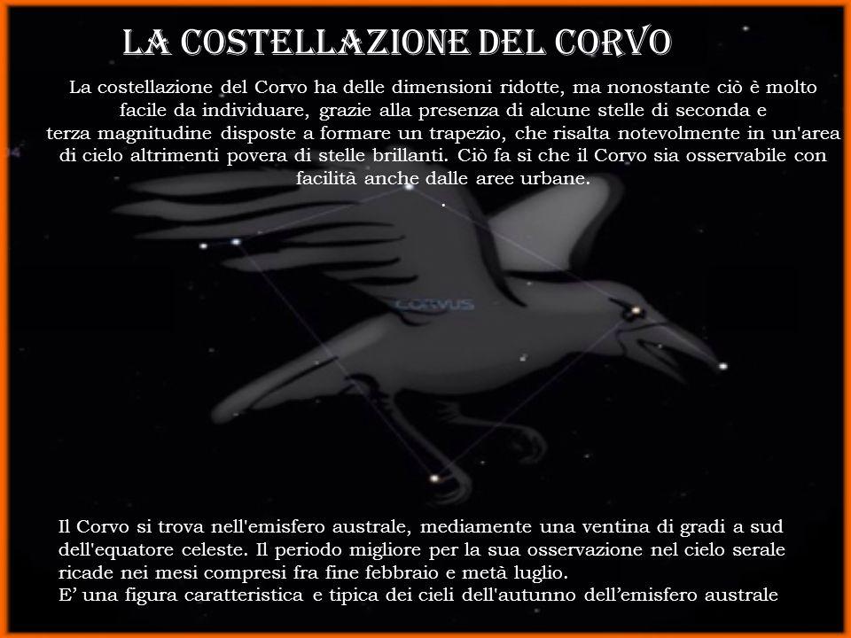 La costellazione del Corvo ha delle dimensioni ridotte, ma nonostante ciò è molto facile da individuare, grazie alla presenza di alcune stelle di seco