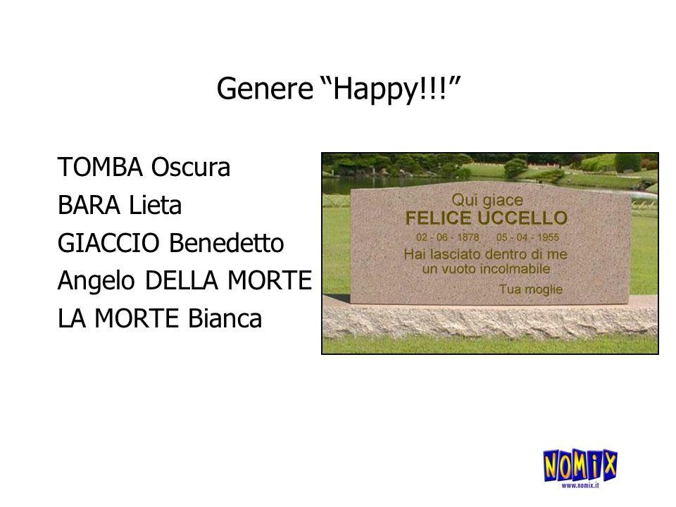 Genere Happy!!! TOMBA Oscura BARA Lieta GIACCIO Benedetto Angelo DELLA MORTE LA MORTE Bianca