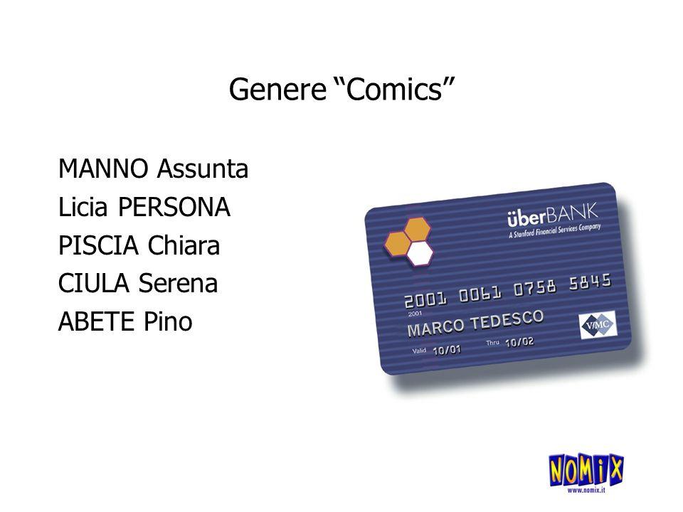 Genere Comics MANNO Assunta Licia PERSONA PISCIA Chiara CIULA Serena ABETE Pino