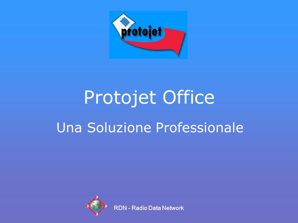 RDN - Radio Data Network Protojet Office Una Soluzione Professionale