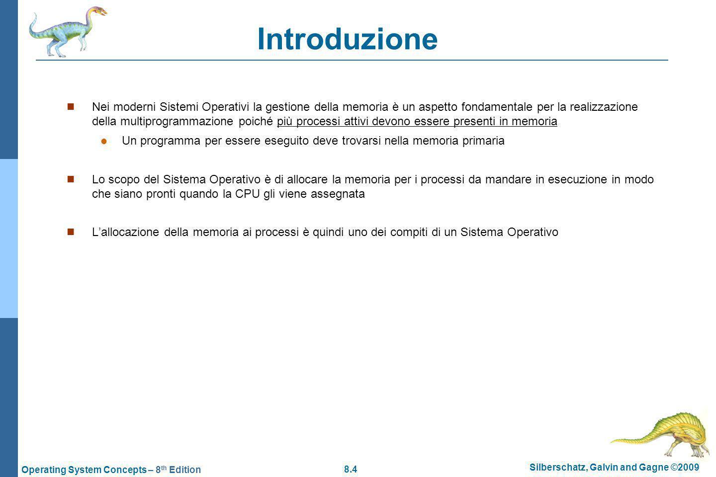 8.25 Silberschatz, Galvin and Gagne ©2009 Operating System Concepts – 8 th Edition MVT: esempi compattazione