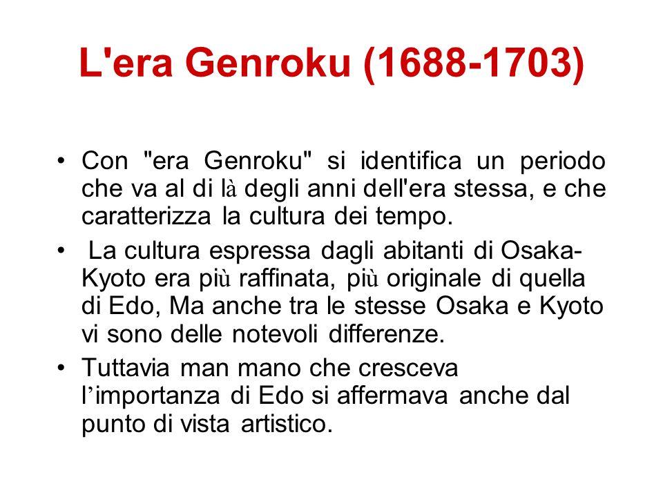 L'era Genroku (1688-1703) Con