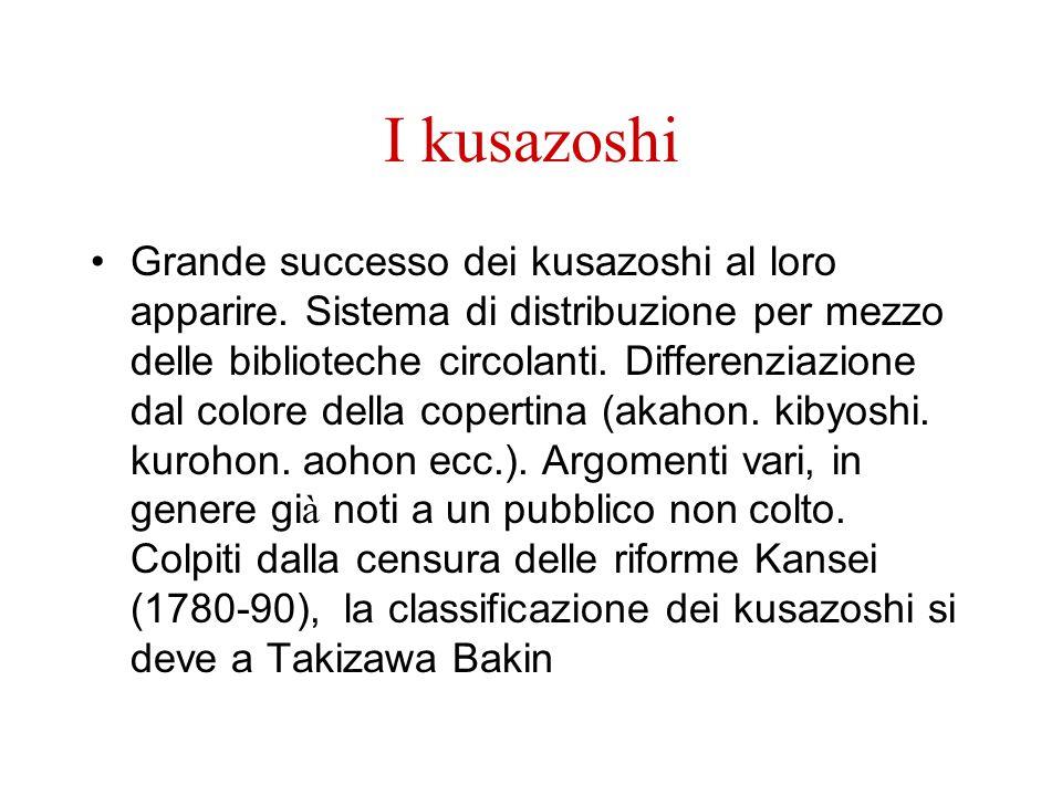 I kusazoshi Grande successo dei kusazoshi al loro apparire. Sistema di distribuzione per mezzo delle biblioteche circolanti. Differenziazione dal colo