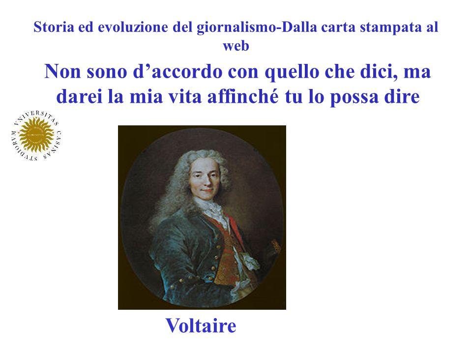 Non sono daccordo con quello che dici, ma darei la mia vita affinché tu lo possa dire Voltaire