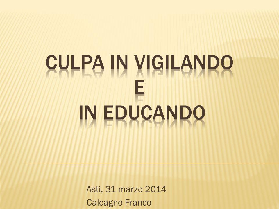 Asti, 31 marzo 2014 Calcagno Franco