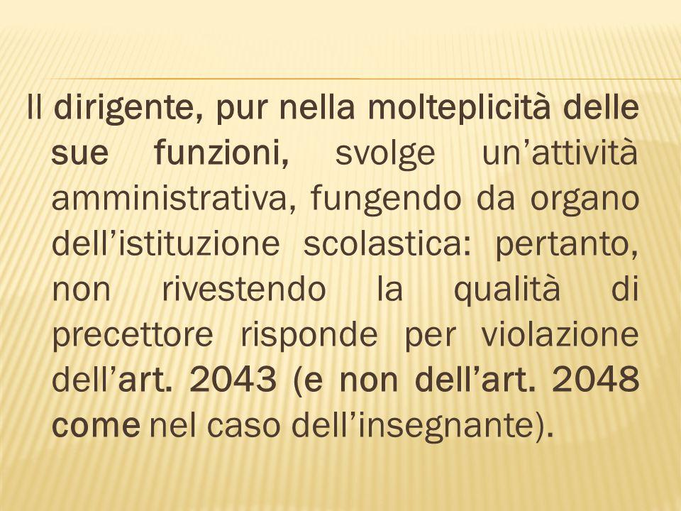 (cfr.Cass. 21 settembre 2000, n.12501, in Giust. Civ., 2000, I, 2835 ; cfr.